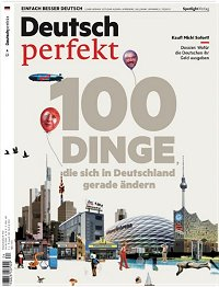 The popular language magazine for all learning German - recommanded by Sprachinstitut TREFFPUNKT:
